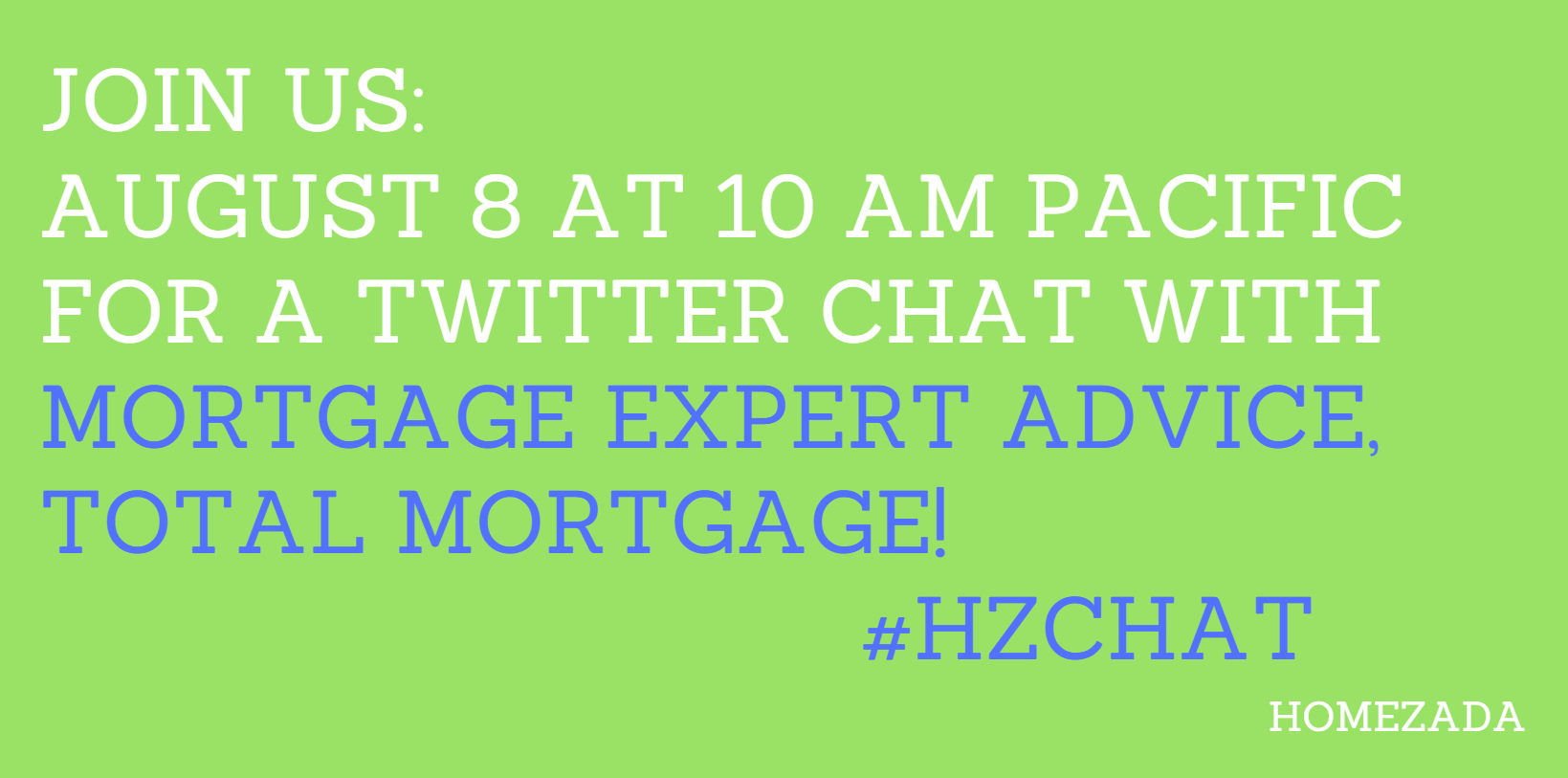 HomeZada Twitter Chat